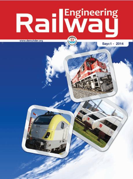 Railway Engineering 1. Sayı Dağıtımı Tamamlandı