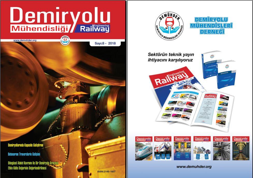 """""""Demiryolu Mühendisliği – Railway Engineering"""" Dergimizin 8. Sayısı Çıktı"""