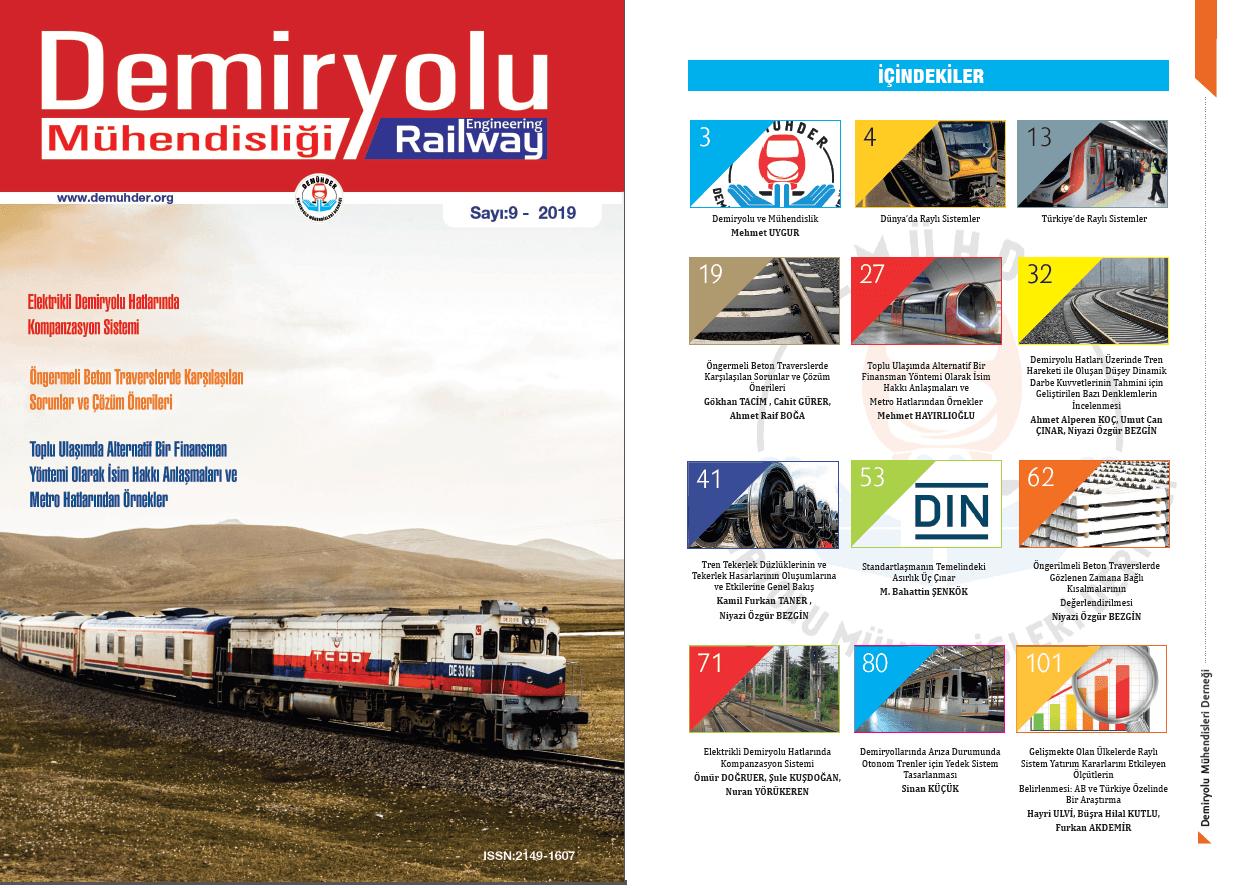 """""""Demiryolu Mühendisliği – Railway Engineering"""" Dergimizin 9. Sayısı Çıktı"""