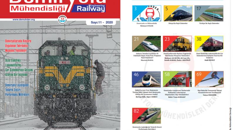 """""""Demiryolu Mühendisliği – Railway Engineering"""" Dergimizin 11. Sayısı Çıktı"""