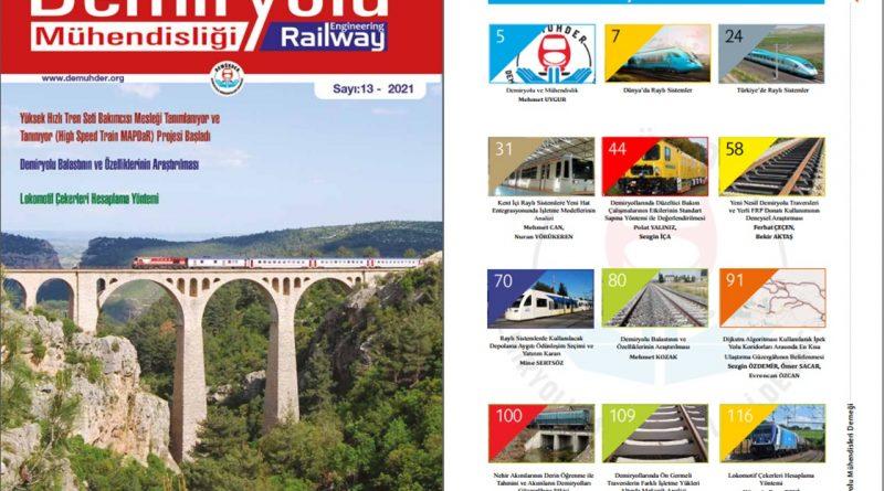 """""""Demiryolu Mühendisliği – Railway Engineering"""" Dergimizin 13. Sayısı Çıktı"""
