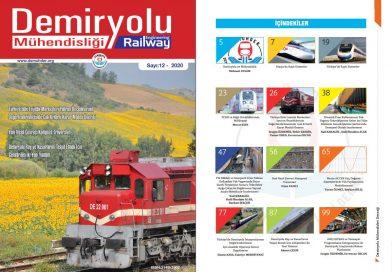 """""""Demiryolu Mühendisliği – Railway Engineering"""" Dergimizin 12. Sayısı Çıktı"""