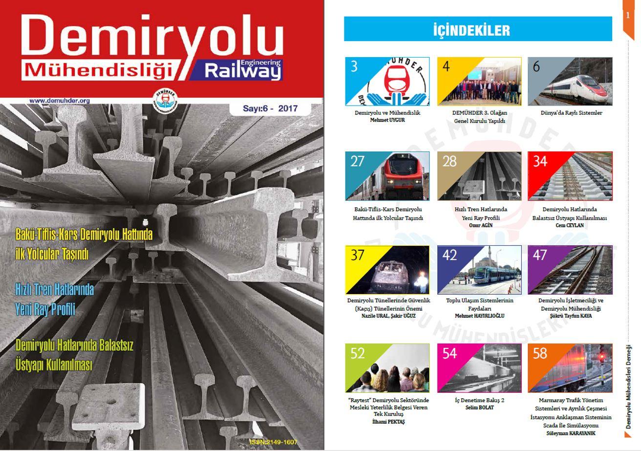 """""""Demiryolu Mühendisliği – Railway Engineering"""" Dergimizin 6. Sayısı Çıktı"""