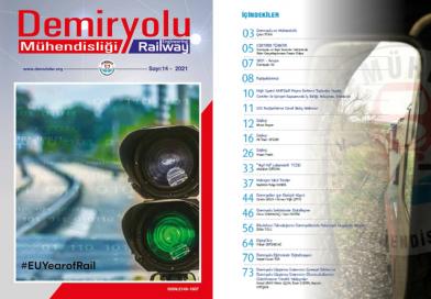 """""""Demiryolu Mühendisliği – Railway Engineering"""" Dergimizin 14. Sayısı Çıktı"""